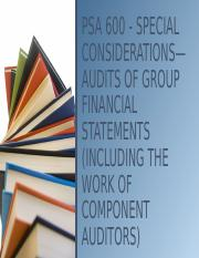 PSA 600 - SPECIAL CONSIDERATIONS—AUDITS OF.pptx