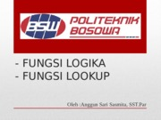 FUNGSI LOGIKA & LOOK UP
