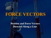 E_-_Position___Force_Vectors_Along_Line