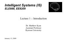 ELE888_EE8209_Lecture1 - Introduction to Intelligent Systems - inkfriendly.pdf