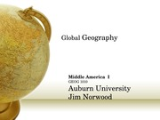 Global Geography Norwood Lecture  Middle America I