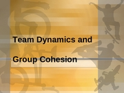 Lecture_10-_Team_Dynamics_and_Cohesion__