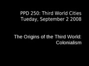Lecture Tue 9-2-08 Colonialism