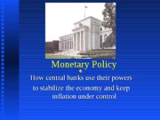 Lecture22a--FEDandMonetaryPolicy