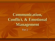 10 Communication, Conflict, & Emotional Management - part 2