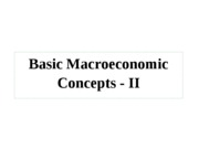 Basic+Macroeconomic+Concepts+-+II