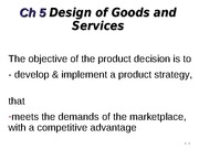 Ch 5 Design of Goods and Services