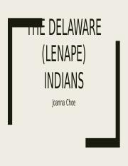 The Delaware (Lenape) indians.pptx