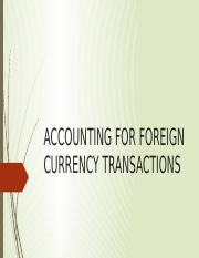 ACCOUNTING FOR FOREIGN CURRENCY TRANSACTIONS.pptm