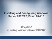 ch02 - Installing Windows Server 2012R2.pptx