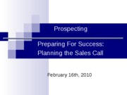 Lecture_8_and_9_Prospecting_and__Prepari[1]