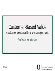 MKTG 490 Customer Based Value 2_15_2016_dist