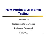 Session 19, New Products 2 Market Testing