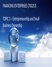 Lecture 3 Entrepreneurship and Small Business Ownership(1) (2)