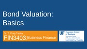 FIN 3403 - Module 3 - Chapter 7 - Bond Valuation - Student