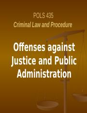 Ch 13 Offenses against Justice & Public Admin.pptx
