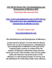 UOP CRJ 522 Week 5 DQ 1 The Rehabilitation and Reintegration of Offenders NEW.doc