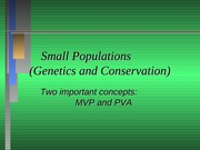 Small populations and applied pop Biology