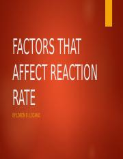 FACTORS THAT AFFECT REACTION RATE.pptx