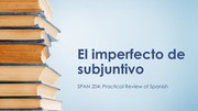 Semana 13 ǀ Día 2 (Imperfecto de subjuntivo)