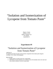 isolation and isomerization of lycopene from tomato paste Organic chemistry i -- lab isolation and isomerization of lycopene from tomato paste isolation & identification of major constituents of clove oil.