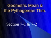 7-1 and 7-2 Geometric Mean and Pygthagorean Thm