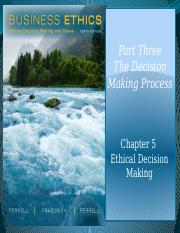 MGMT 3400 Chapter 5 Ethical Decision Making - Modified