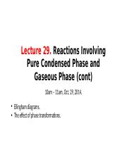 Lecture+29_Reactions+Involving+Pure+Condensed+Phase+and+Gaseous+Phase+_cont+1_