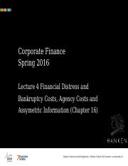 Lecture 4 Financial Disress, Agency and Asymmetric Info Costs
