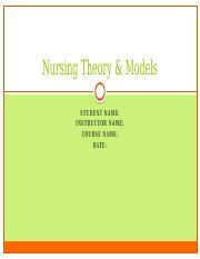 2017012900071520170110125315nursing_theory_model (1).pptx