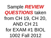EXAM 1 review QUESTIONS on CH 19 20 21 for Fall 2012