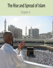 Ch 6 - The Rise and Spread of Islam