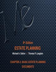 CHAPTER 2 BASIC ESTATE PLANNING DOCUMENTS