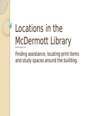 Unit 1 Pt 2 Locations in the McDermott Library Summer 2015(1).pptx