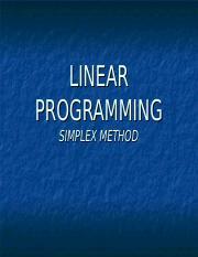 4-Simplex ppt - LINEAR PROGRAMMING SIMPLEX METHOD Outline