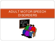 Adult Motor Speech
