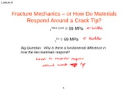 L8 - Materials with Cracks-Fracture Mechanics ANNOTATED (1)