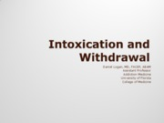 Substance Intoxication and Withdrawal States