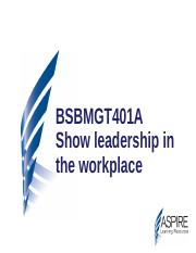 BSBMGT401A Slides Show Leadership in the Workplace.ppt