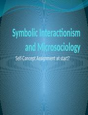 Lecture 4 - Symbolic Interactionism and Microsociology