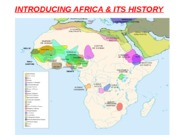INTRODUCING AFRICA & ITS HISTORY (Blackboard1) Fall 2013