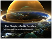 The Shapley-Curtis Debates