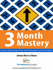 3 Month Mastery - Keys to Becoming a Top-Rated Management Consultant[B00CLI3JZM].pdf