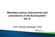Week 05 - Monetary Policy Instruments and Procedures in the Eurosystem Vol. II