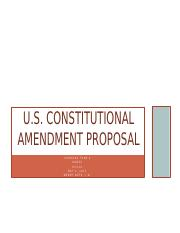 HIS301 Week 5 Team - Constitutional Amendment Proposal.pptx