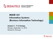 MGCR 331 - F15 - Session 3 - 2015 09 14 - IT and Strategy