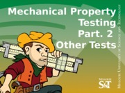 07-Mechanical Testing Pt2