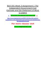 BUS 501 Week 3 Assignment 1 The Independent Government Cost Estimate and the Statement of Work (2 pa