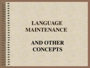 LANGUAGE MAINTENANCE-1