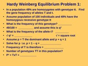 BIOS 1710 F13 Day 8 chap 25 more assumptions to Hardy Weinberg equillibrium